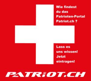 Wie findest du das Patrioten-Portal Patriot.ch ?