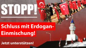 Petition «Schluss mit Erdogan-Einmischung»: Jetzt online unterschreiben!