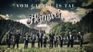 Heimweh – Vom Gipfel is Tal (Offiziells Musigvideo)
