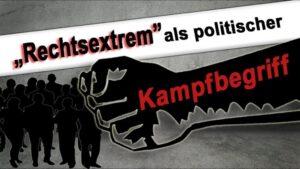 Rechtsextrem als politischer Kampfbegriff