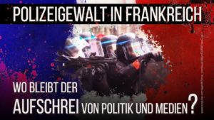Polizeigewalt in Frankreich: Wo bleibt der Aufschrei von Politik und Medien?