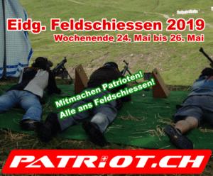 Eidgenössisches Feldschiessen 2019, mitmachen Patrioten! Alle ans Feldschiessen!