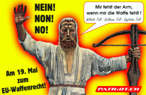 """Patriot.ch startet heute die Kampagne """"Am 19. Mai NEIN! NON! NO! zum EU Entwaffnungsgesetz!"""""""