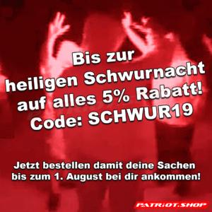 Bis zur heiligen Schwurnacht auf alles 5% Rabatt! Code: SCHWUR19