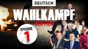 Wahlkampf - der Film | Episode 1