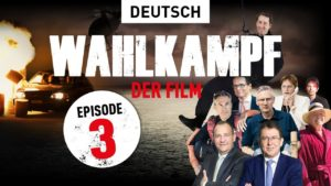 Wahlkampf - der Film | Episode 3
