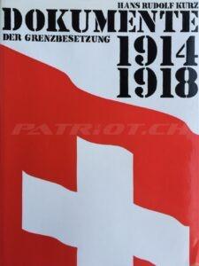 Heimatarchiv neues Buch: DOKUMENTE DER GRENZBESETZUNG 1914/1918