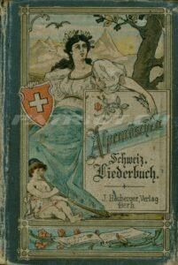 Alpenröschen - Schweiz. Liederbuch