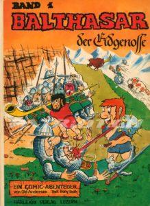 BALTHASAR der Eidgenosse - Band 1 -  Andersen Ole, Roth Rony