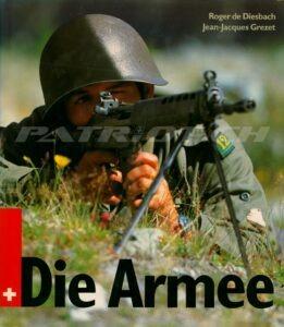 Die Armee - De Diesbach Roger - Grezet Jean-Jacques