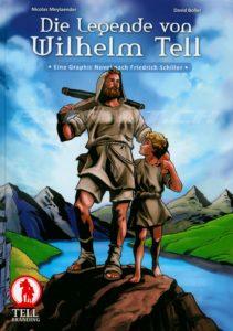 Die Legende vom Wilhelm Tell - Meylaender Nicolas, Boller David