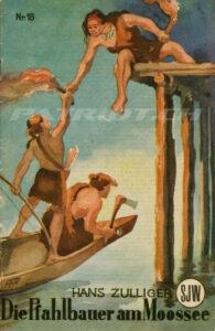 Die Pfahlbauer am Moossee - SJW 18 - 4. Auflage - Zulliger Hans
