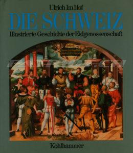 DIE SCHWEIZ - Illustrierte Geschichte der Eidgenossenschaft - Im Hof Ulrich