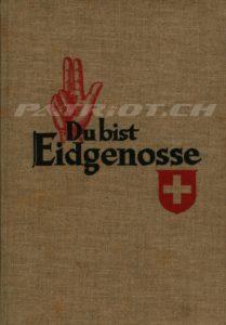 Du bist Eidgenosse - Ausgabe Schweiz 1939 - Titel Frakturschrift