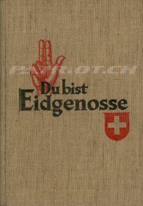 Du bist Eidgenosse - Ausgabe St.Gallen 1968 - Titel Neuschrift