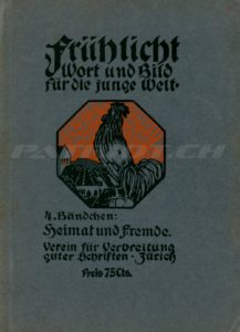 Frühlicht - Wort und Bild für die junge Welt - Verein für Verbreitung guter Schriften, Zürich