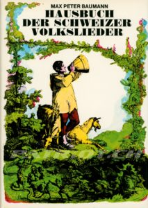 HAUSBUCH DER SCHWEIZER VOLKSLIEDER - Baumann Max Peter Dr.