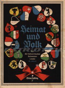 Heimat und Volk - Patrie et Peuple - Patria e Popolo - Patria e Pieveil - 60 der bekanntesten Schweizer Lieder - Brunner Albert