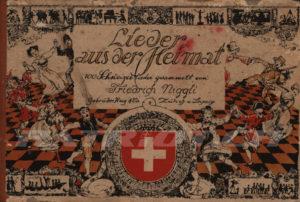 Lieder aus der Heimat - 100 Schweizerlieder gesammelt von Niggli Friedrich