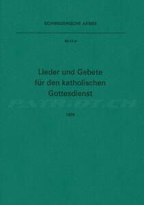 Lieder und Gebete für den katholischen Gottesdienst - Schweizer Armee