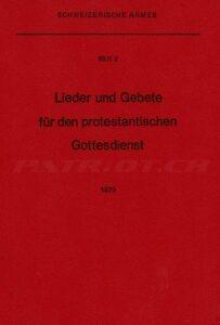 Lieder und Gebete für den protestantischen Gottesdienst - Schweizer Armee