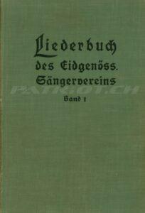 Liederbuch des Eidgenöss. Sängervereins - Band 1