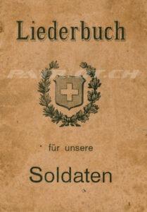 Liederbuch für unsere Soldaten - Christlicher Verein junger Männer der deutschen Schweiz (CVJM)