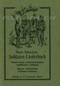 Neues Schweizer Soldaten-Liederbuch