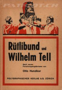 Rütlibund und Wilhelm Tell - Hunziker Otto