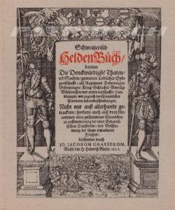 Schweitzerisch Helden Buch - Grasserum Jacobum Jo.
