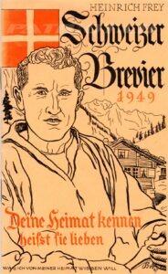 Schweizer Brevier - 1949 - Frey Heinrich