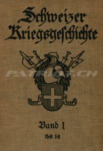 Schweizer Kriegsgeschichte - Band 1 - Heft 1-3 - Verlag Oberkriegskommissiariat