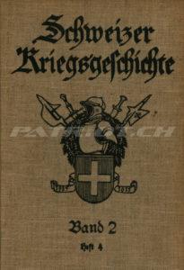 Schweizer Kriegsgeschichte - Band 2 - Heft 4 - Verlag Oberkriegskommissiariat
