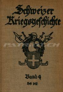 Schweizer Kriegsgeschichte - Band 4 - Heft 9-12 - Verlag Oberkriegskommissiariat