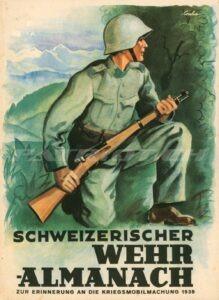 SCHWEIZERISCHER WEHR ALMANACH - ZUR ERINNERUNG AN DIE KRIEGSMOBILMACHUNG 1939