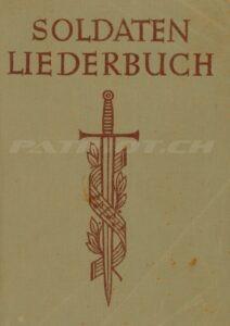 SOLDATEN LIEDERBUCH - Generaladjutantur Sektion Herr und Haus