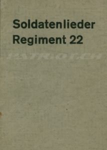 Soldatenlieder Regiment 22 - Füs. Bat. 97