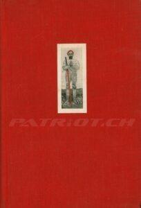 STANDHAFT UND GETREU 1291 - 1941 - Arbeitsgemeinschaft Pro Helvetia