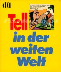 Tell in der weiten Welt - du Heft August 71, Kulturelle Monatsschrift
