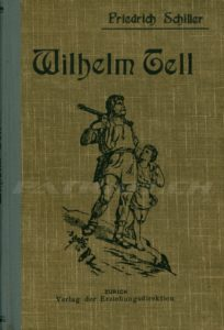 Wilhelm Tell - Verlag der Erziehungsdirektion Zürich
