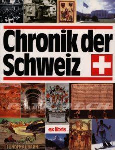 Chronik der Schweiz - Chronik Verlag und Ex Libris Verlag