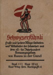 Schwyzerfähnli - Band 1-2-3 - In der Gand Hanns