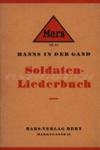 Soldaten-Liederbuch - 1. Auflage - In der Gand Hanns
