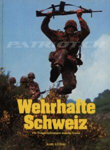 Wehrhafte Schweiz - Die Truppengattungen unserer Armee - Lüönd Karl
