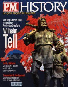 Auf den Spuren eines legendären Freiheitskämpfers Wilhelm Tell - P.M. HISTORY - Das grosse Magazin für Geschichte