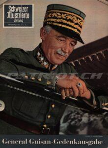 General Guisan - Gedenkausgabe - Schweizer Illustrierte Zeitung