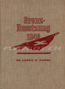 Grenzbesetzung 1940 - Die Schweiz in Waffen - Band 2