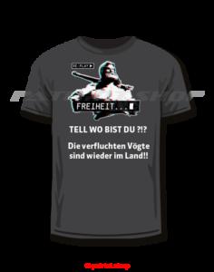 NEU! T-Shirt TELL WO BIST DU?!? - Die verfluchten Vögte sind wieder im Land!!