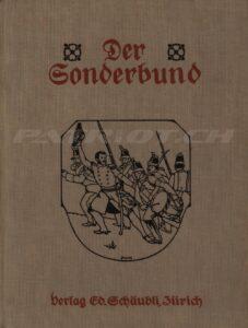 Der Sonderbund - Heer Albert, Binder Gottlieb