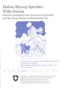 Dufour-Herzog-Sprecher-Wille-Guisan - Fünf Persönlichkeiten der Schweizer Geschichte und ihre Bronzebüsten im Bundeshaus Ost